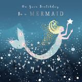 Mermaid Birthday Card - Real & Exciting Designs