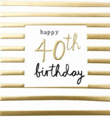 40th Birthday Card - Caroline Gardner