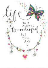 Life Isn't Always Wonderful Thinking of you Card  - Rachel Ellen