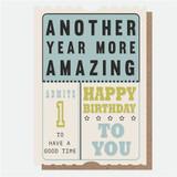 Another Year More Amazing Birthday Card - Caroline Gardner