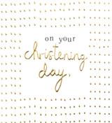 On your Christening Day Greeting Card - Caroline Gardner