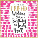 Special Friend Birthday Card - Rachel Ellen