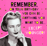 On your Birthday you can be anything Birthday Card - Pigment Productions