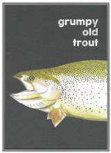 Grumpy Old Trout Greeting Card - Cinnamon Aitch