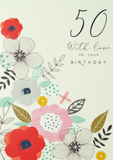 50th Birthday Card Flowers - Laura Darrington