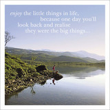 The Little Things Inspirational Greeting Card - Icon Art