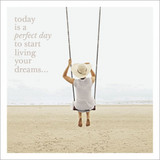 Perfect Day Inspirational Greeting Card - Icon Art
