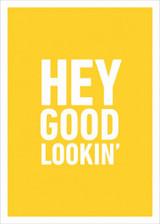 Hey Good Lookin