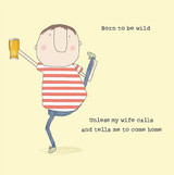 Born to be Wild Greeting Card - Rosie Made a Thing