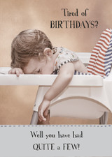 Tired of Birthdays Funny Birthday Card Midget Gems - Pigment Productions