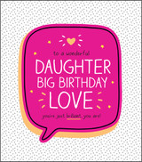 Big Birthday Love Daughter Birthday Card Happy Jackson - Pigment Productions