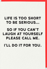 Life is Too Short Comedy Birthday Card - Redback Cards