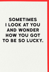 How you got to be so lucky Comedy Birthday Card | Redback Cards