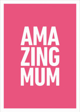 Amazing Mum Greeting Card - Icon Art