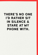 Stare at Phone Greeting Card   Redback Cards