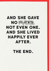 And she gave no Fu@ks Birthday Card | Redback Cards