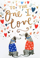 To the One I love Dogs | Valentines Card - Louise Tiler