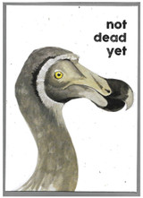 Not Dead Yet Greeting Card - Cinnamon Aitch