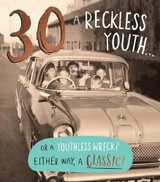 30th A Reckless Youth Greeting Card
