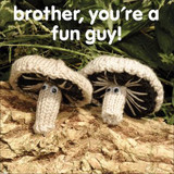 Brother Fun Guy Greeting Card - Mint Publishing