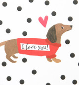 I Love you Sausage Dog Valentines Day Card - Caroline Gardner