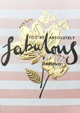 Absolutely Fabulous Greeting Card - Louise Tiler