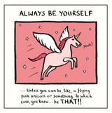 Edward Monkton Always be Yourself Greeting Card - Pigment Productions