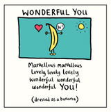 Edward Monkton Wonderful You Greeting Card - Pigment Productions