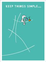 Keep Things Simple Greetings Card - Harolds Planet