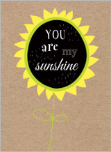 You are My Sunshine Greeting card by the Cookie Jar - Abacus Cards