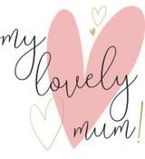 My Lovely Mum Greeting Card - Caroline Gardner