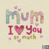 Love you So Much Mum - Mothers Day Card