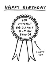 Utterly Brilliant Human | Greeting Card | Pigment Productions