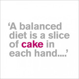 A Balanced Diet Funny Greeting Card | Icon Art