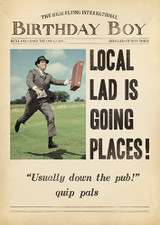 Local Lad Going Places Funny Birthday Card Fleet Street - Pigment Productions