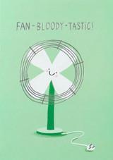 Fan Bloody Tastic Rude Birthday Card - Stormy Knight
