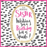 Special Wonderful Sister Birthday Card - Rachel Ellen
