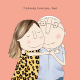 Bloody Love You Dad Fathers Day Greeting Card - Rosie Made a Thing
