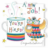 You're Hired! Greeting Cards New Job - Rachel Ellen