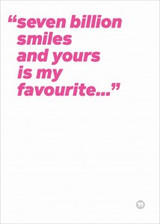 Seven Billion Smiles