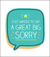 A great Big Sorry Greeting Card Happy Jackson - Pigment Productions