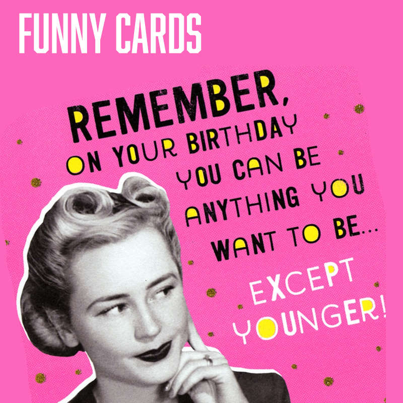 Quirky and Funny Birthday Cards