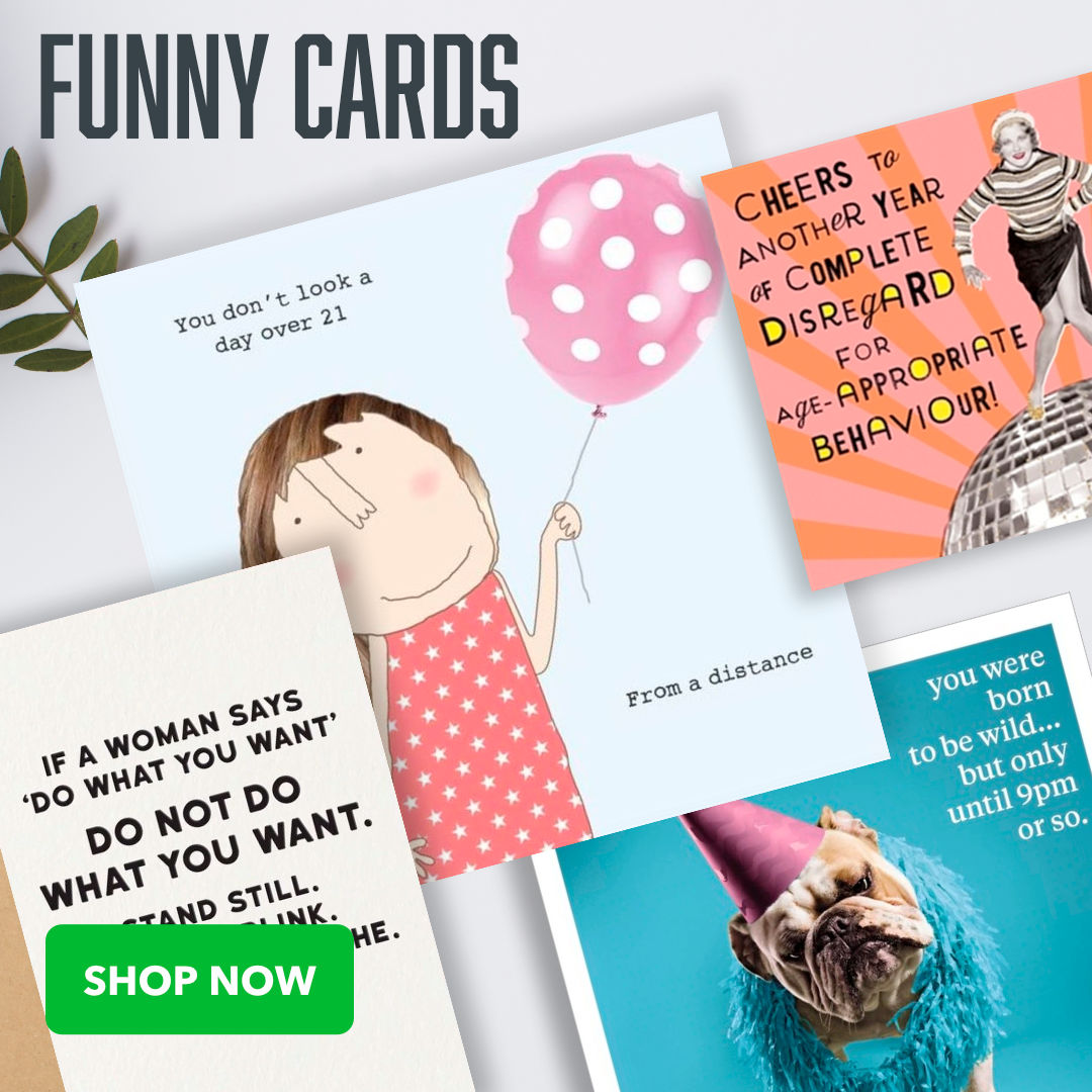Our online greeting card store has lots of funny, quirky, cool and rude Greeting Cards