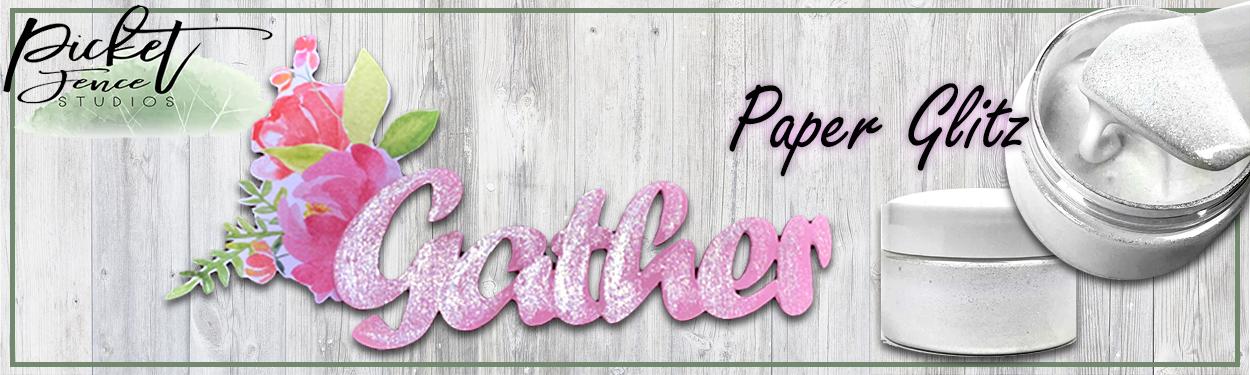 picket-fence-studios-paper-glitz-sparkle.jpg