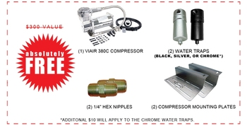 "IN ADDITION TO THE KIT ABOVE YOU'LL RECEIVE THE FOLLOWING ITEMS FOR FREE!!! $170 VALUE!!!  (1) 7 ROCKER SWITCH CONTROLLER (BLACK) (1) 200psi PRESSURE SWITCH (8) VALVE MOUNTING BRACKETS (1) COMPRESSOR MOUNTING BRACKET (1) 1/4"" WATER TRAP (BLACK OR SILVER) (1) 1/4"" HEX NIPPLE"