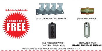 "***IN ADDITION TO THE KIT ABOVE YOU'LL RECEIVE THE FOLLOWING ITEMS FOR FREE!!! $133 VALUE!!!***  (1) 3 ROCKER SWITCH CONTROLLER (BLACK) (1) 1/4"" WATER TRAP (BLACK OR SILVER) (1) 1/4"" HEX NIPPLE (4) VALVE BRACKETS"