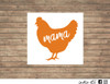 chicken mama decal