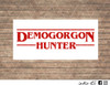 demogorgon hunter stranger things decal