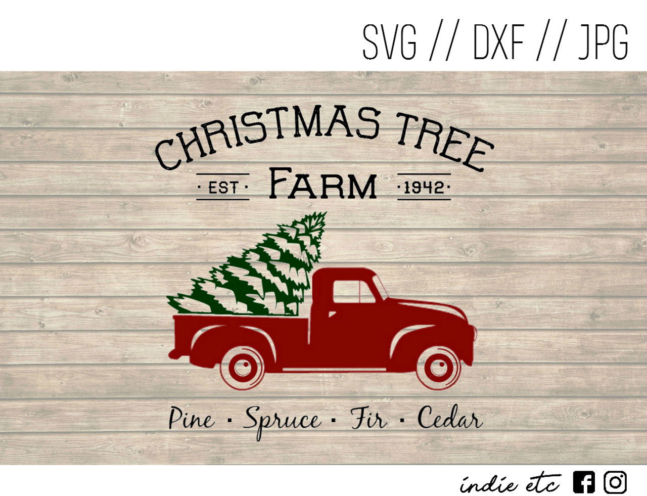 Christmas Truck Svg.Christmas Tree Farm Digital Art File With Red Truck Svg Dxf Jpeg Cut File