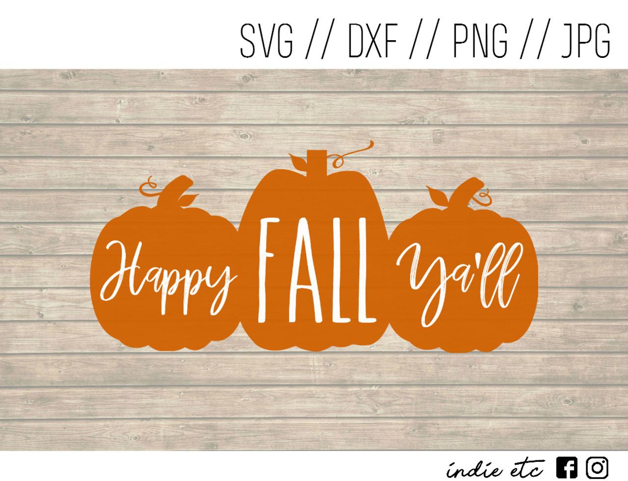 Download Happy Fall Ya'll Digital Art File (svg, dxf, png, jpeg)
